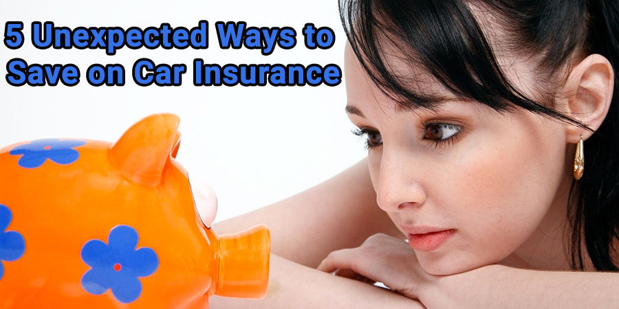 five unexpected ways to save on car insurance
