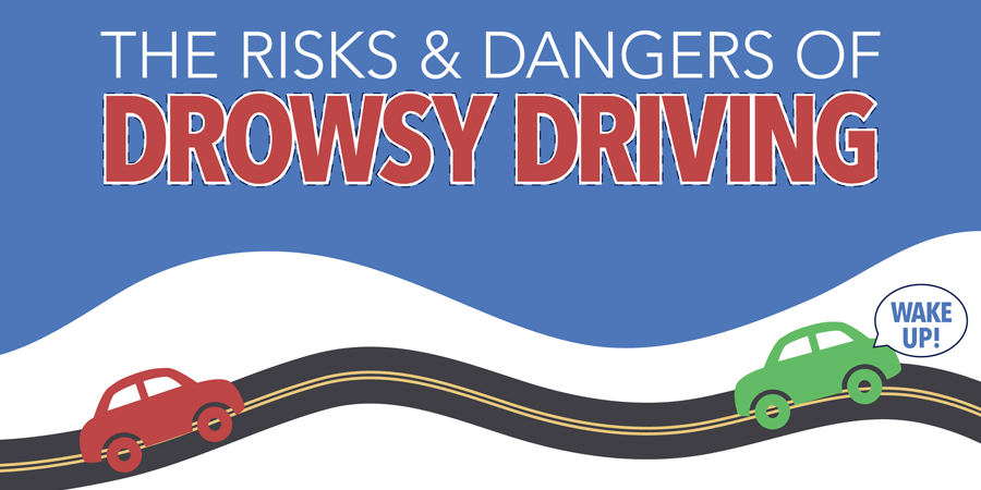 risks and dangers of drowsy driving