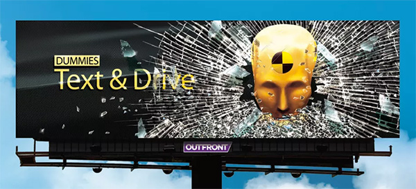 dummies text and drive billboard psa