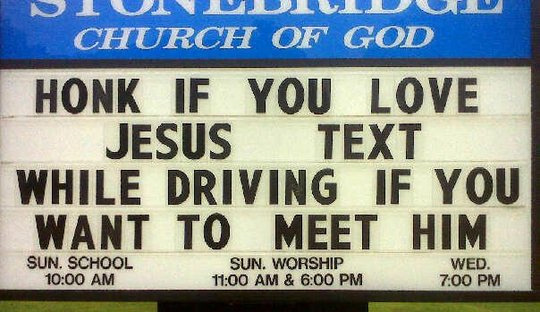 honk if you love jesus text while driving if you want to meet him