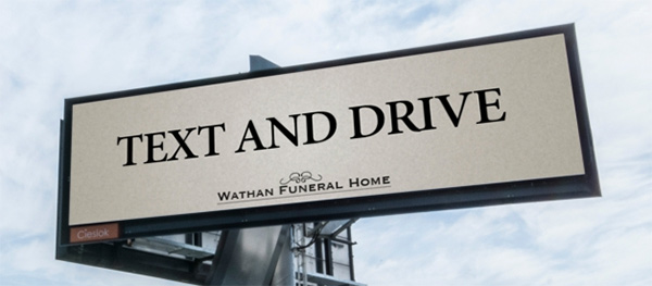 text and drive - psa billboard funeral home