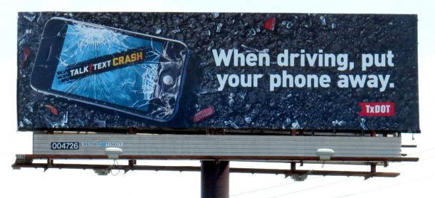 when driving, put your phone away. talk text crash billboard psa