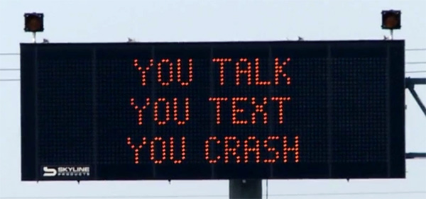 you talk you text you crash electronic sign psa
